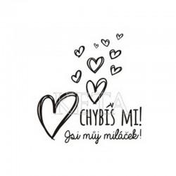 Chybíš mi! Jsi můj miláček!